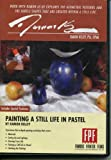 Painting a Still Life in Pastel