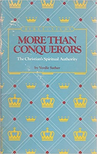 More than conquerors: The Christian's spiritual authority