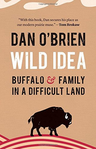 Wild Sales Buffalo - Wild Idea: Buffalo and Family in a Difficult Land