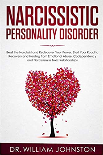 Narcissistic Personality Disorder: Beat the Narcissist and