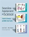 Seamless Assessment in Science, Sandra K. Abell and Mark J. Volkmann, 0325007691