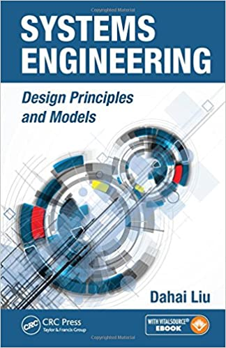Systems engineering design principles and models dahai liu systems engineering design principles and models 1st edition fandeluxe Gallery