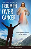 Triumph over Cancer, Ronald M. Sobecks, 1596142375