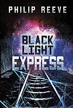 Black Light Express by Philip Reeve young adult fantasy book reviews