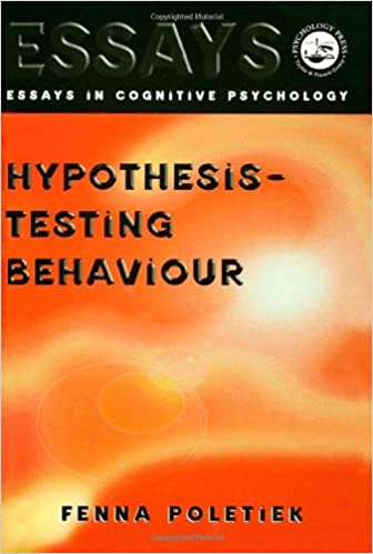 Hypothesis-testing Behaviour (Essays in Cognitive Psychology)
