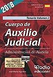 Cuerpo de Auxilio Judicial de la Administracion de Justicia. Temario. Volumen 2. Tercera edicion