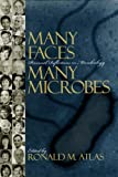 Many Faces, Many Microbes