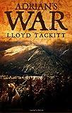 Adrian's War, Lloyd Tackitt, 1478297700