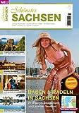 Schönstes Sachsen 2013: Das Reisemagazin für Urlaub in Sachsen