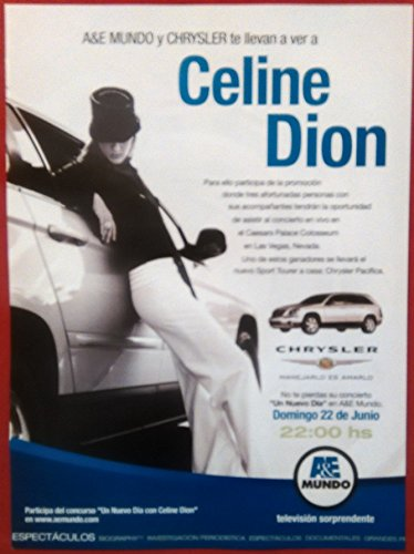 ORIGINAL *PRINT AD* 2003 A&E MUNDO & CHRYSLER CELINE DION CONCERT in LAS VEGAS with PACIFICA