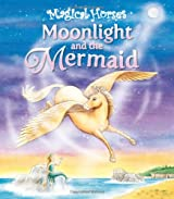 Moonlight and the Mermaid (Magical Horses series)
