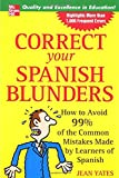 Correct Your Spanish Blunders, Jean Yates, 0071438416