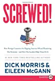 Screwed!, Dick Morris and Eileen McGann, 0062201425