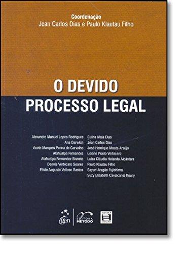 O Devido Processo Legal
