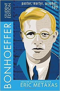 ?DOC? Bonhoeffer Student Edition: Pastor, Martyr, Prophet, Spy. fourth Machine Social Xenias Puedes tours brooke range