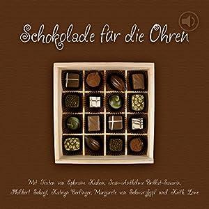 Schokolade für die Ohren Hörbuch