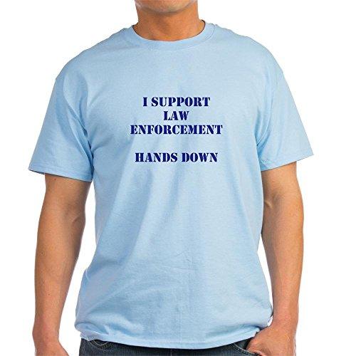 CafePress I Support Law Enforcement Hands Down