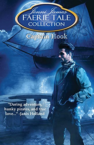 (Captain Hook (Faerie Tale Collection Book 14))