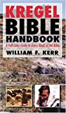The Kregel Bible Handbook, William F. Kerr, 0825429862