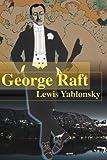 George Raft, Lewis Yablonsky, 0595010032