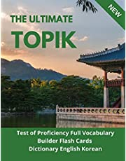 The Ultimate TOPIK Test of Proficiency Full Vocabulary Builder Flash Cards Dictionary English Korean: The Complete Guide vocabulary practice test prep Korean learning book. Quick study academic guide books for all levels beginners to advanced