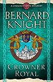 Crowner Royal (A Crowner John Mystery Book 13)