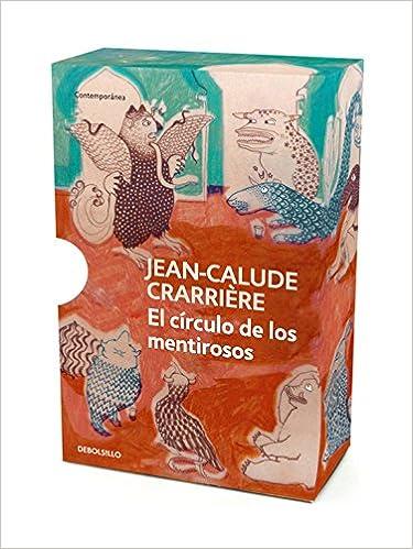 El circulo de los mentirosos: Jean Claude Carriere ...