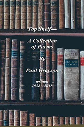 Read Online Top Shelf_ A Collection of Poems by Paul Grayson ebook