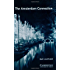 The Amsterdam Connection Level 4 (Cambridge English Readers)