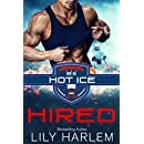 Hired: Sports Romance (Hot Ice Book 1)