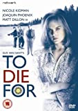 To Die For [DVD] (15)
