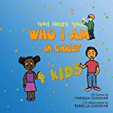 Who I Am in Christ for Kids, Theresa Goodine, 1482613069