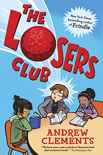 The Losers Club by [Clements, Andrew]
