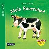 Baby Pixi, Band 2: Mein Bauernhof: Unkaputtbar