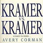 Kramer vs. Kramer: A Novel | Avery Corman