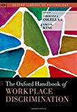img - for The Oxford Handbook of Workplace Discrimination (Oxford Library of Psychology) book / textbook / text book