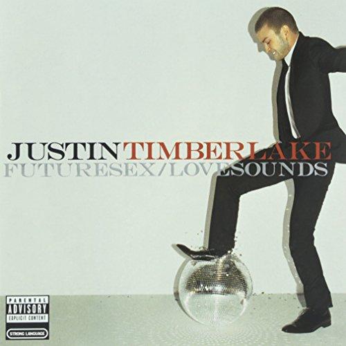 Justin Timberlake - Futuresex/lovesounds (Explicit) - Zortam Music