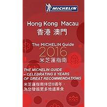 MICHELIN Guide Hong Kong & Macau 2016: Restaurants & Hotels
