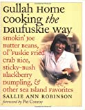 Gullah Home Cooking the Daufuskie Way, Sallie Ann Robinson, 0807854565