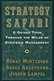 img - for Strategy Safari: A Guided Tour Through The Wilds of Strategic Management book / textbook / text book