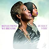 Reflections: We Breathe