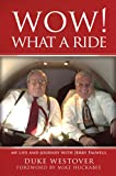 Wow! What a Ride, Duke Westover, 0982442890