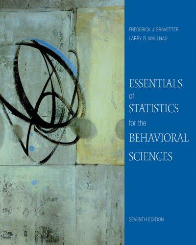 Essentials of Statistics for the Behavioral Sciences (PSY 200 (300) Quantitative Methods in Psychology) Pdf