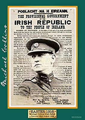 Exclusive A3 Easter 1916 Michael Collins Poster - Irish Rebel Leader