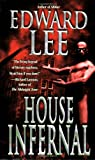 House Infernal, Edward Lee, 0843958065