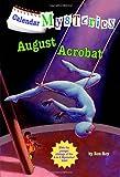 Calendar Mysteries #8: August Acrobat