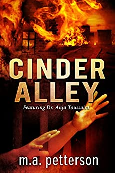 Cinder Alley (with arson investigator Anja Toussaint) by [petterson, m.a.]