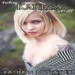 Taking Karissa for a Stroll | Kathrin Pissinger
