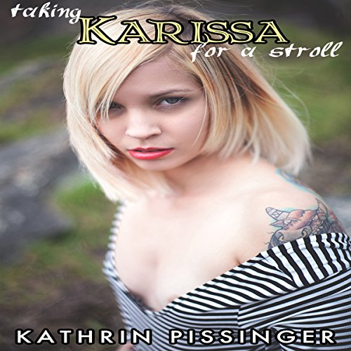 Taking Karissa for a Stroll Audiobook [Free Download by Trial] thumbnail