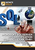 Microsoft SQL Server 2012 Certification Training - Exam 70-461 [Online Code]